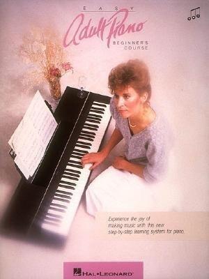 Easy Adult Piano Beginner's Course als Taschenbuch