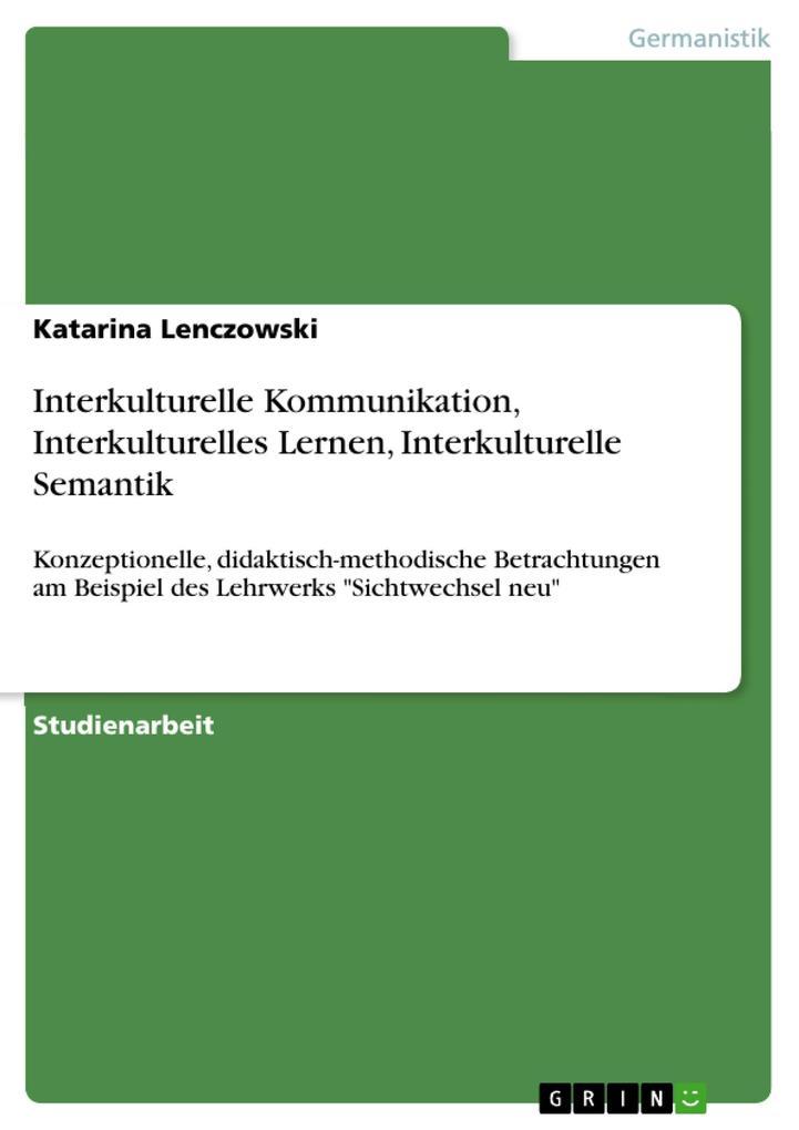 Interkulturelle Kommunikation, Interkulturelles...