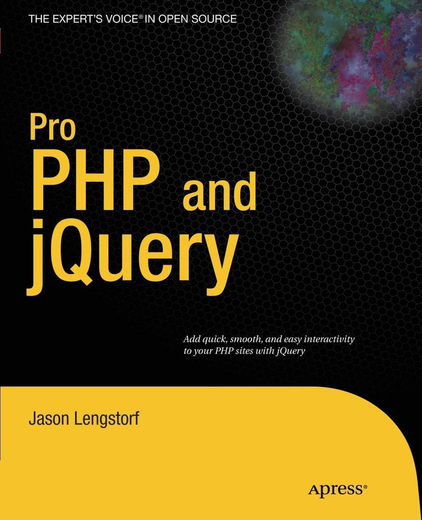 Pro PHP and jQuery als eBook Download von Jason...