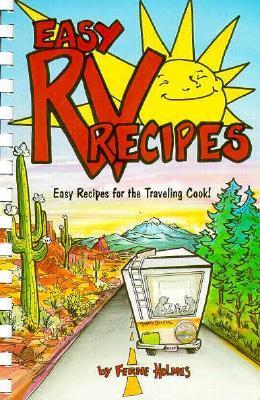Easy RV Recipes: Recipes for the Traveling Cook als Taschenbuch
