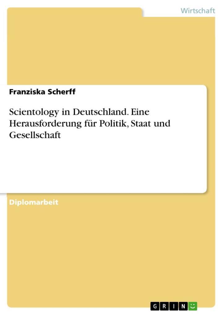 Scientology in Deutschland. Eine Herausforderun...
