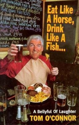 Eat Like a Horse, Drink Like a Fish als Buch