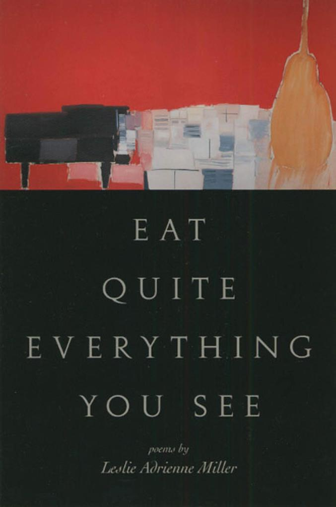 Eat Quite Everything You See: Poems als Taschenbuch