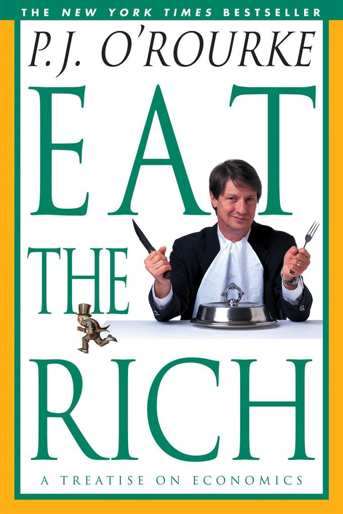 Eat the Rich: A Treatise on Economics als Taschenbuch