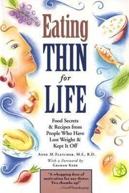 Eating Thin for Life: Food Secrets & Recipes from People Who Have Lost Weight & Kept It Off als Taschenbuch