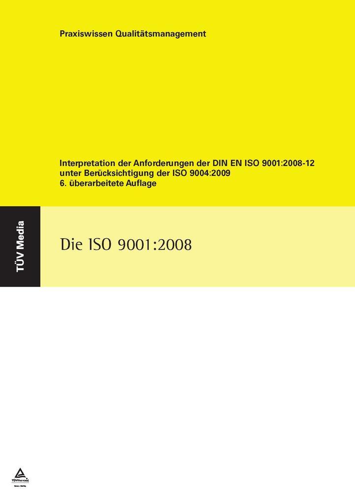 Die ISO 9001:2008 als eBook Download von Hans W...