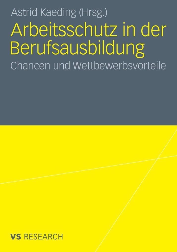 Arbeitsschutz in der Berufsausbildung als eBook...
