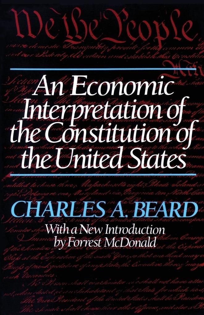 An Economic Interpretation of the Constitution of the United States als Taschenbuch