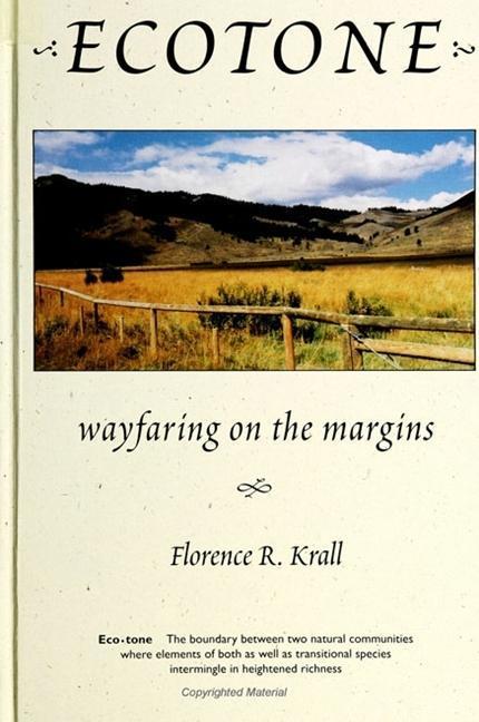 Ecotone: Wayfaring on the Margins als Taschenbuch