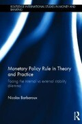 Monetary Policy Rule in Theory and Practice: Facing the Internal Vs External Stability Dilemma