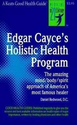 Edgar Cayce's Holistic Health Program als Taschenbuch