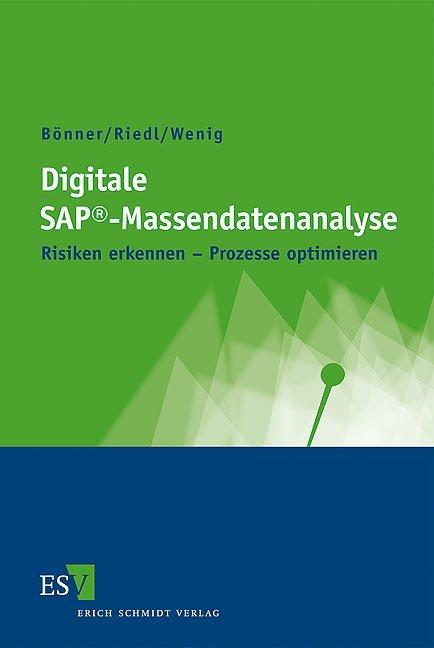 Digitale SAP®-Massendatenanalyse als Buch von A...