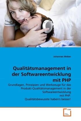 Qualitätsmanagement in der Softwareentwicklung ...