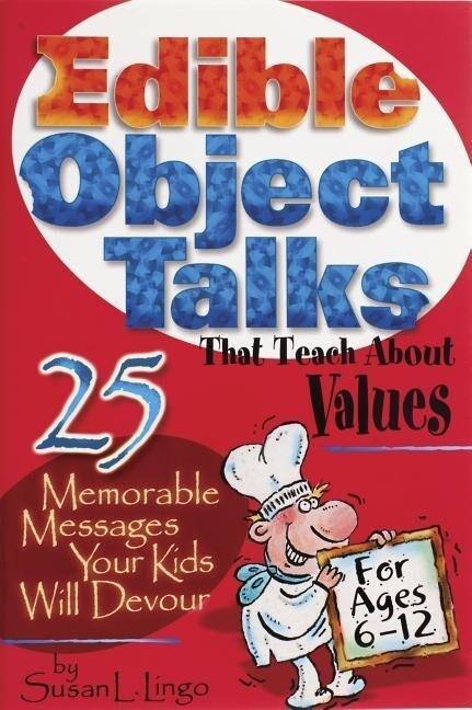 Edible Object Talks That Teach about Values als Taschenbuch