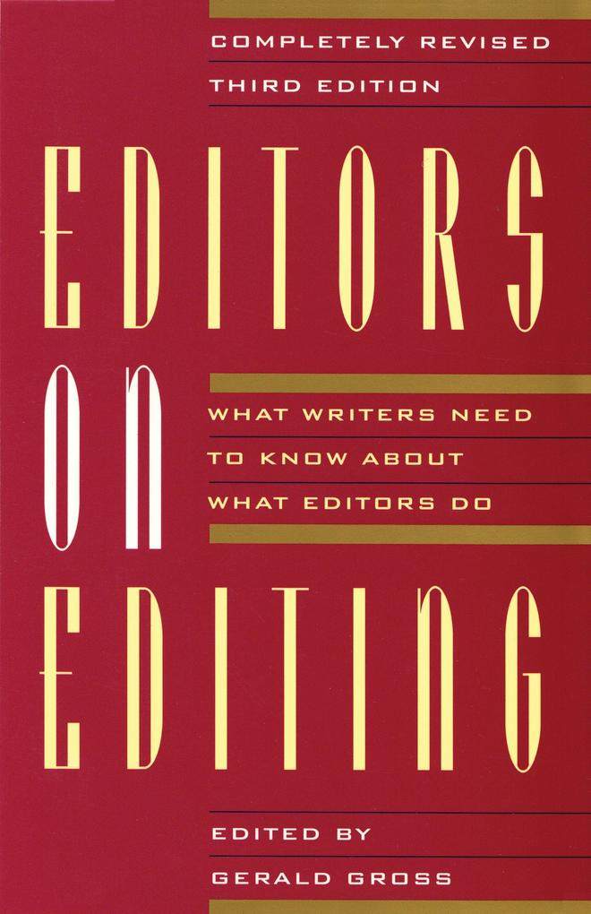 Editors on Editing: What Writers Need to Know about What Editors Do als Taschenbuch