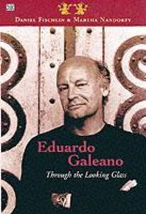 Eduardo Galeano: Through The Looking Glass - Through The Looking Glass als Taschenbuch