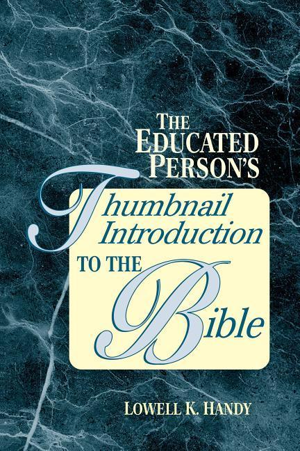 The Educated Person's Thumbnail Introduction to the Bible als Taschenbuch