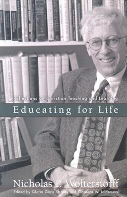 Educating for Life: Reflections on Christian Teaching and Learning als Taschenbuch