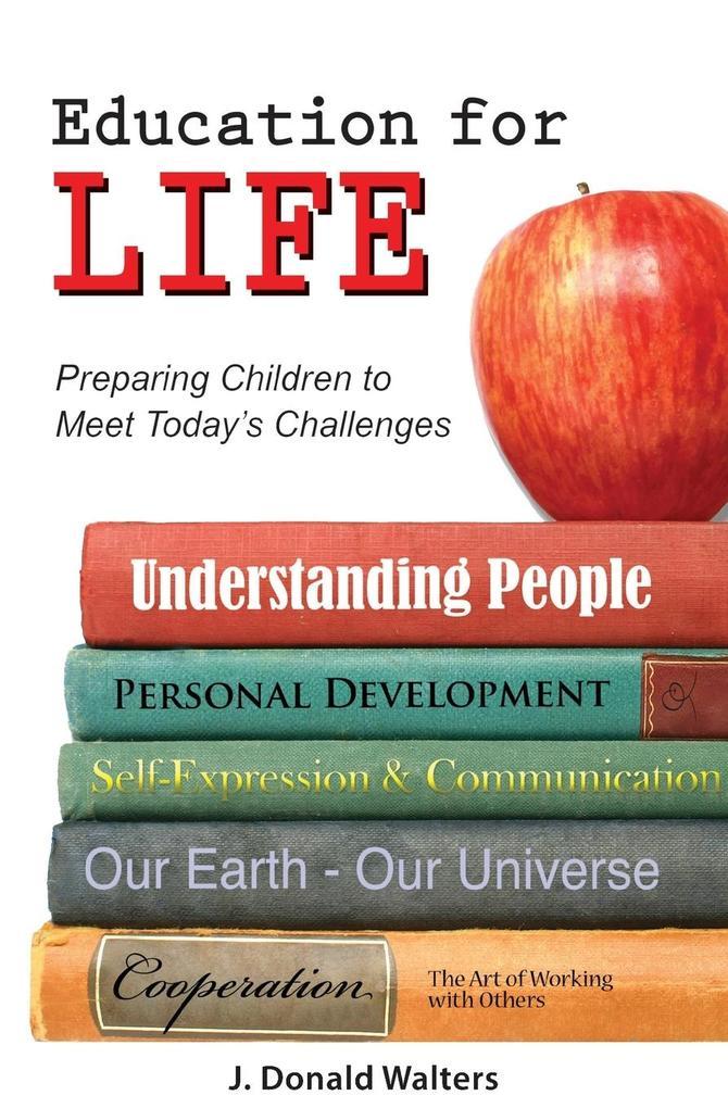 Education for Life: Preparing Children to Meet Today's Challenges als Taschenbuch