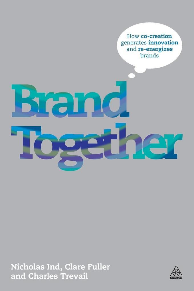 Brand Together als Buch von Nicholas Ind, Clare...