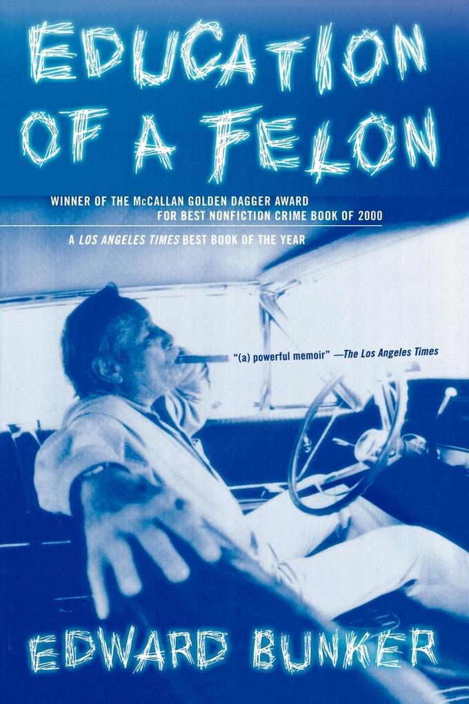 Education of a Felon als Taschenbuch