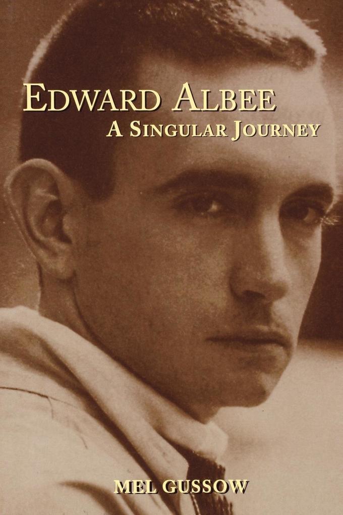 Edward Albee: A Singular Journey als Taschenbuch