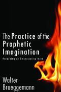 The Practice of Prophetic Imagination