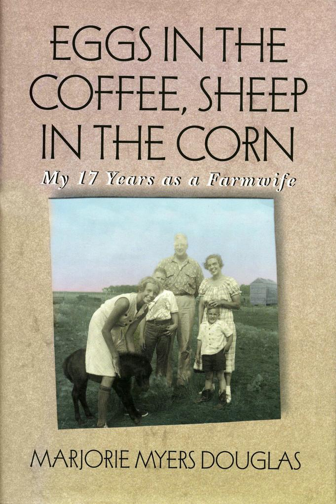 Eggs in the Coffee, Sheep in the Corn als Taschenbuch