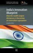 India's Innovation Blueprint: How the Largest Democracy Is Becoming an Innovation Super Power