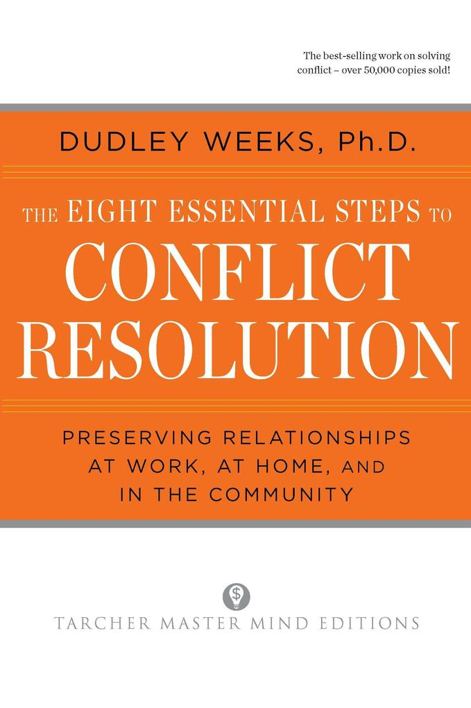 The Eight Essential Steps to Conflict Resolution als Taschenbuch