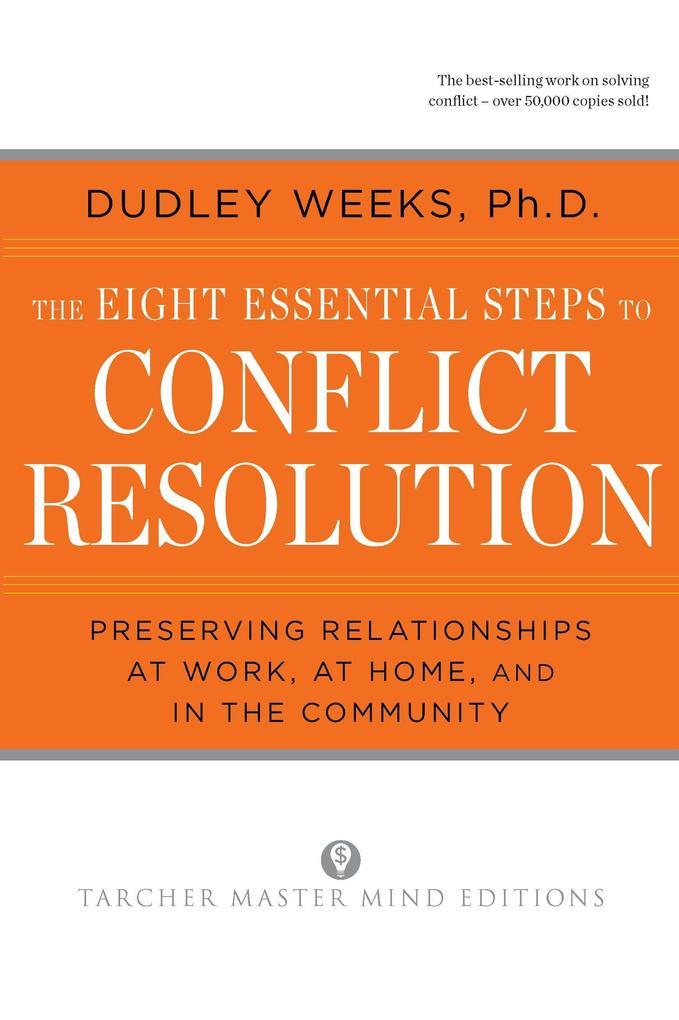 The Eight Essential Steps to Conflict Resolution als Taschenbuch