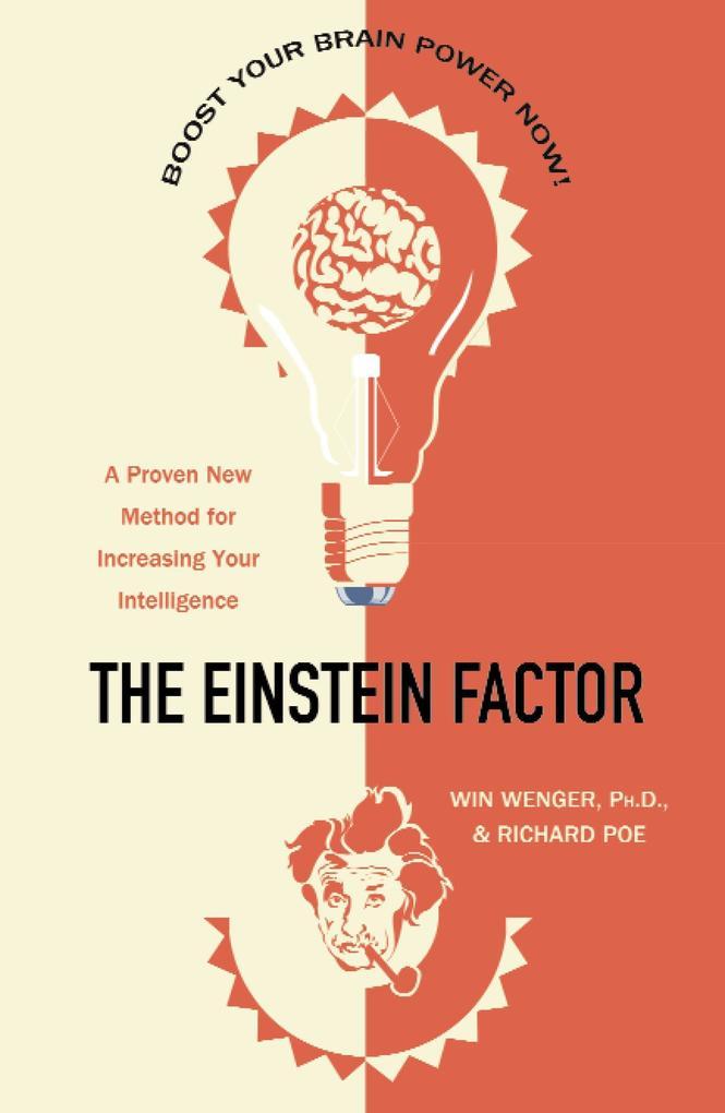 The Einstein Factor: A Proven New Method for Increasing Your Intelligence als Taschenbuch