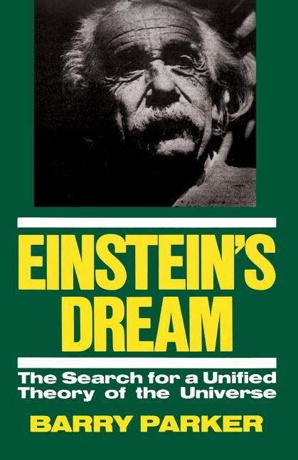 Einstein's Dream: The Search for a Unified Theory of the Universe als Taschenbuch