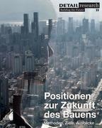 Positionen zur Zukunft des Bauens