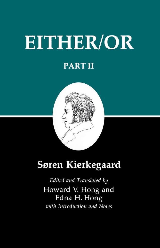 Kierkegaard's Writings IV, Part II: Either/Or als Taschenbuch