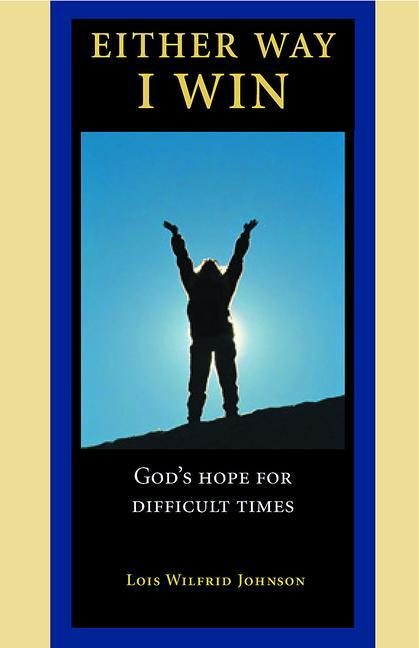 Either Way, I Win: God's Hope for Difficult Times als Taschenbuch