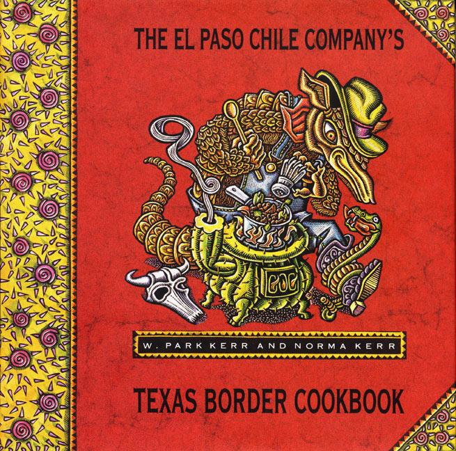El Paso Chile Company's Texas Border Cookbook als Buch