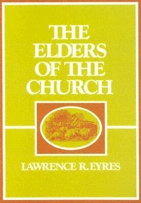 The Elders of the Church als Taschenbuch
