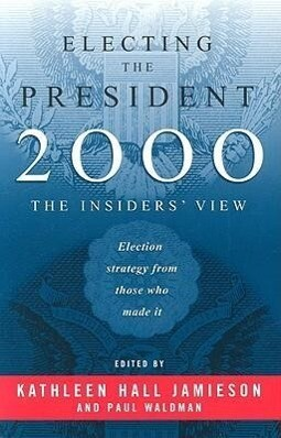 Electing the President, 2000: The Insider's View als Taschenbuch