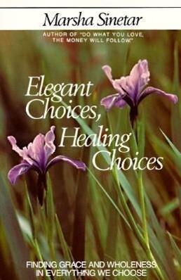 Elegant Choices, Healing Choices als Taschenbuch