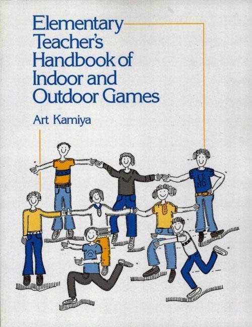 Elementary Teacher's Handbook of Indoor & Outdoor Games als Taschenbuch