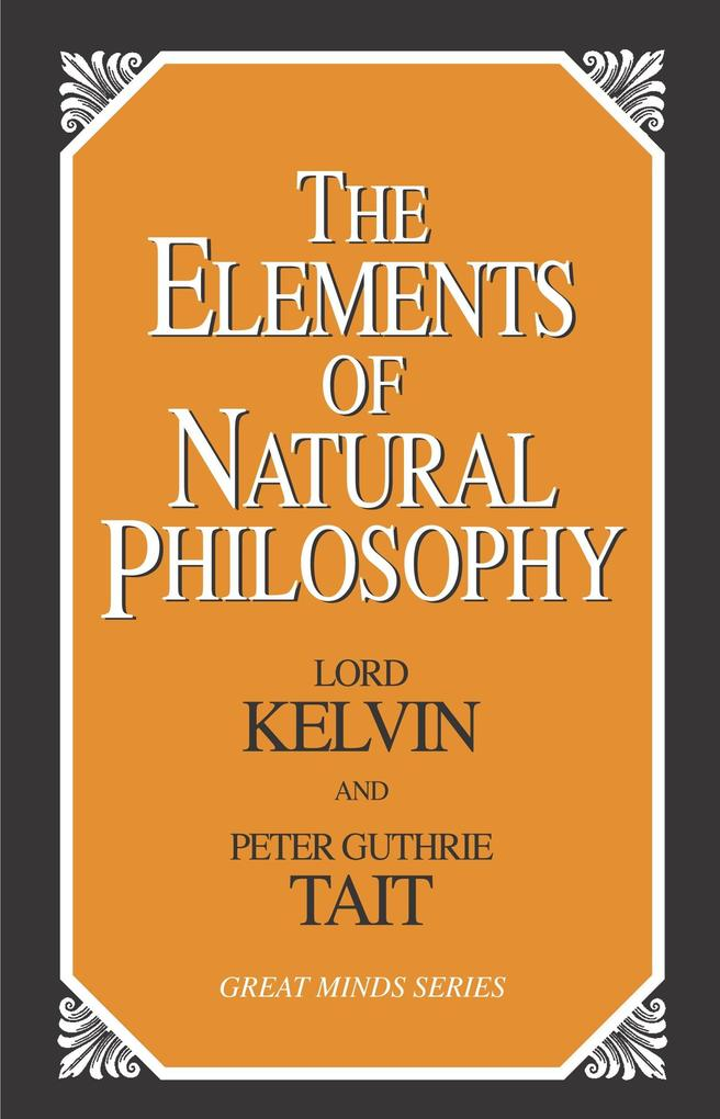 The Elements of Natural Philosophy als Taschenbuch