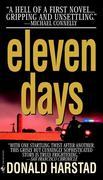 Eleven Days: A Novel of the Heartland