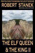 The Elf Queen & the King II (Ruin Mist Tales, Book 2)