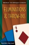 Bridge Technique 4: Eliminations & Throw-Ins