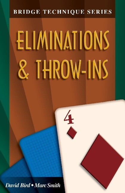 Bridge Technique 4: Eliminations & Throw-Ins als Taschenbuch