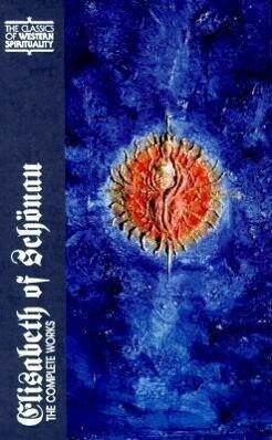 Elisabeth of Schonau: The Complete Works als Buch