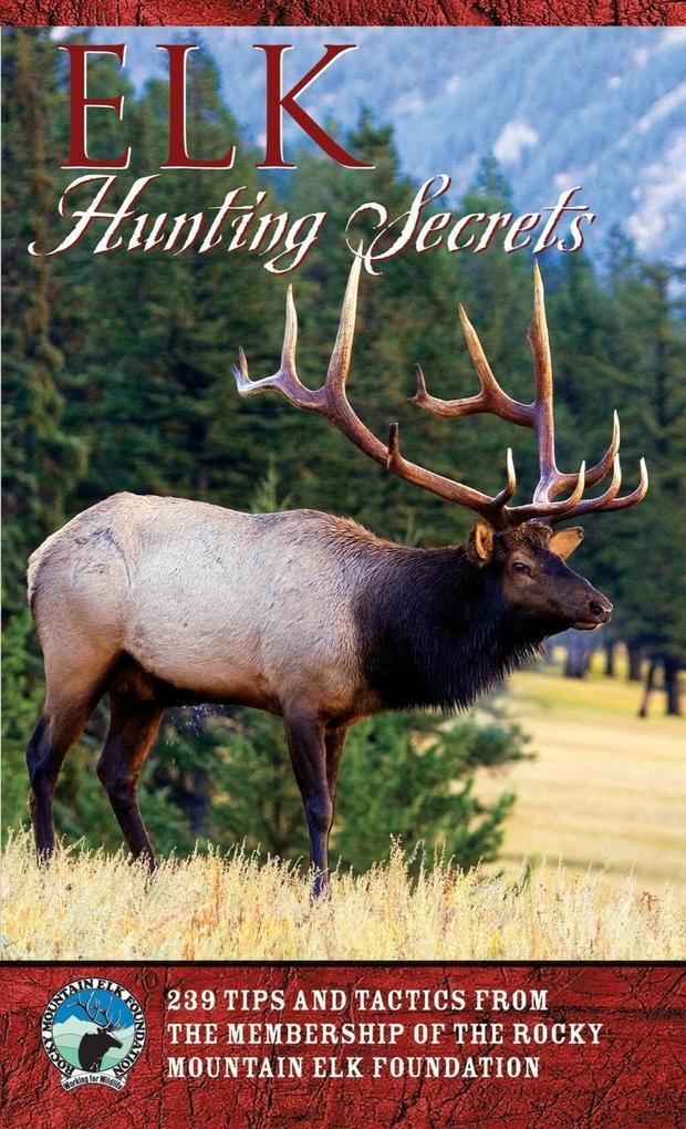 Elk Hunting Secrets als Taschenbuch