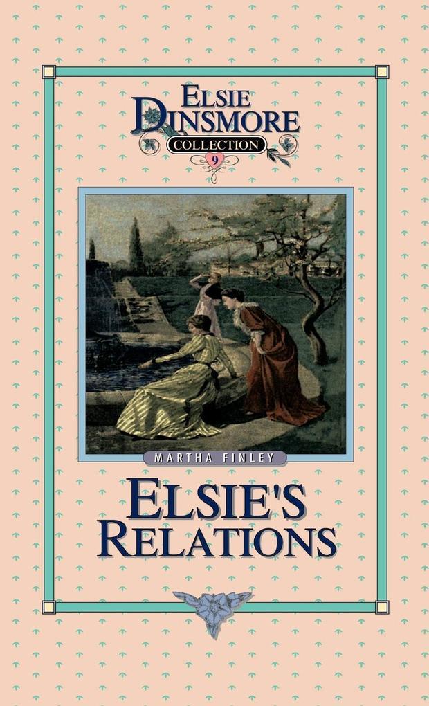 Elsie's New Relations, Book 9 als Buch