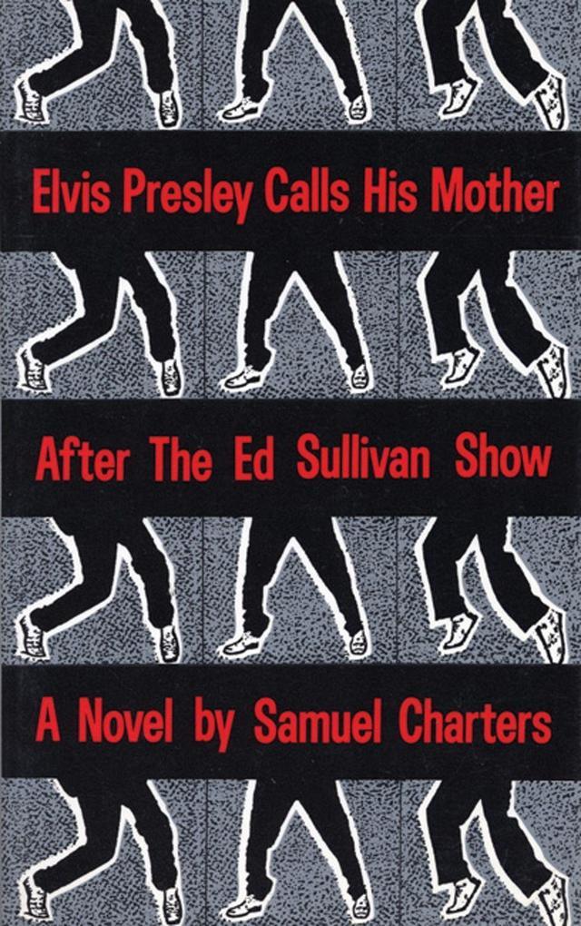 Elvis Presley Calls His Mother After the Ed Sulliv als Taschenbuch